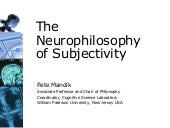 The Neurophilosophy of Subjectivity