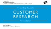 The Plain English Guide To Customer Research