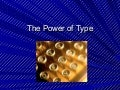 The Power Of Type Module2[1]