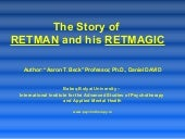 The Retmagic Of Retman