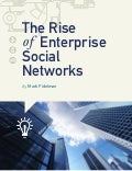 The Rise of Enterprise Social Networks