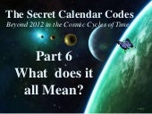 The Secret Calendar Codes 6 of 7