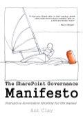 The SharePoint Governance Manifesto Sample Chapters