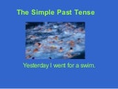 The Simple Past Tense