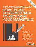 The three-step-marketing-audit-how-to-use-customer-data-to-recharge-your-marketing