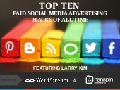 Top Ten Paid Social Media Advertising Hacks of All Time