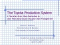 The Toyota Production System - A Transition from Mass Production to Lean Manufacturing and Supply Chain Management