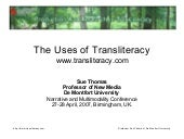 The Uses of Transliteracy