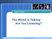 The World Is Talking Are You Listen...