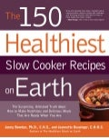 The 150 healthiest slow cooker recipes on earth