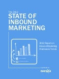 The 2012 State of Inbound Marketing
