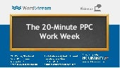 The 20 Minute PPC Work Week