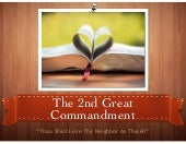 The 2nd Great Commandment