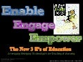 The New 3 E's of Education
