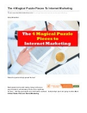 The 4 magical puzzle pieces to internet marketing