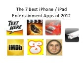 The 7 Best iPhone / iPad Entertainm...