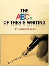 The ABC's of Thesis Writing -  the simplest way to learn thesis writing