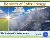 The advantages of solar energy