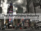 How the Ad Industry Must Adapt to Changing Technology and the Internet
