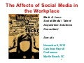 The Affects of Social Media in the Workplace