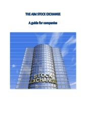 The AIM Stock Exchange a Guide for ...