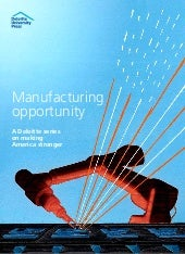The American Manufacturing Opportunity