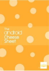The Android Cheese Sheet