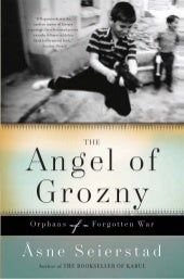 The angel of grozny orphans of a fo...