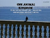 The Animal Kingdom L