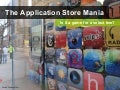 The Application Store Mania by Green Packet