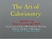 The Art of Calorimetry