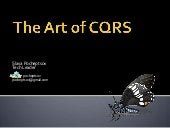 The Art of CQRS