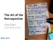 The Art of the Retrospective: How to run an awesome retrospective meeting