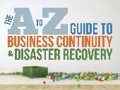 The A-Z Guide to Disaster Recovery