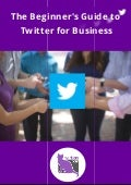 The Beginner's Guide to Twitter for Business
