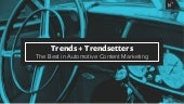 Trends + Trendsetters: The Best in Automotive Content Marketing