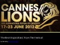 The best inspiring quotes from the 2012 Cannes Lions Festival