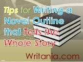 Tips for Writing a Novel Outline th...