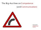 The Big-Ass View on Competence (and...