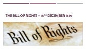 The bill of rights – 16th december