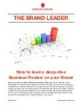 THE BRAND LEADER: Leading a deep-dive Business Review