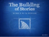 The Building of Stories