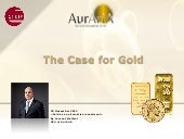 The Case for Gold: Overview on Gold...