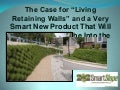 The case for living retaining walls and their movement from niche to mainstream