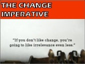 The change imperative