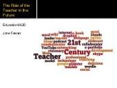 The Role of the Teacher in the Future