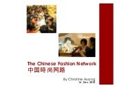 The chinese fashion network