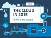 The Cloud in 2015: Predictions from Greylock and Sequoia