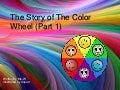 The Story of the Color Wheel
