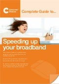 The complete guide to speeding up your broadband   broadband choices